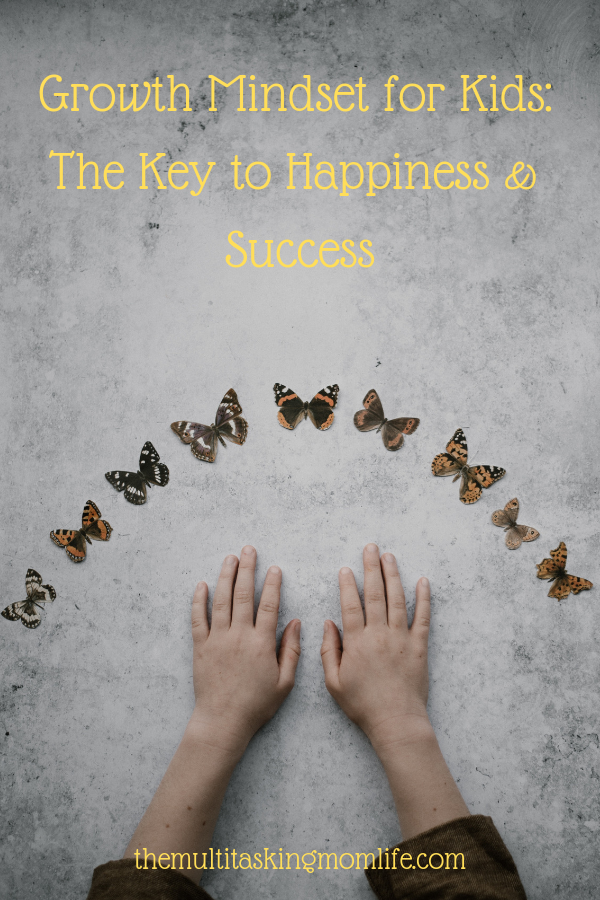 Growth Mindset for Kids: The Key to Happiness & Success