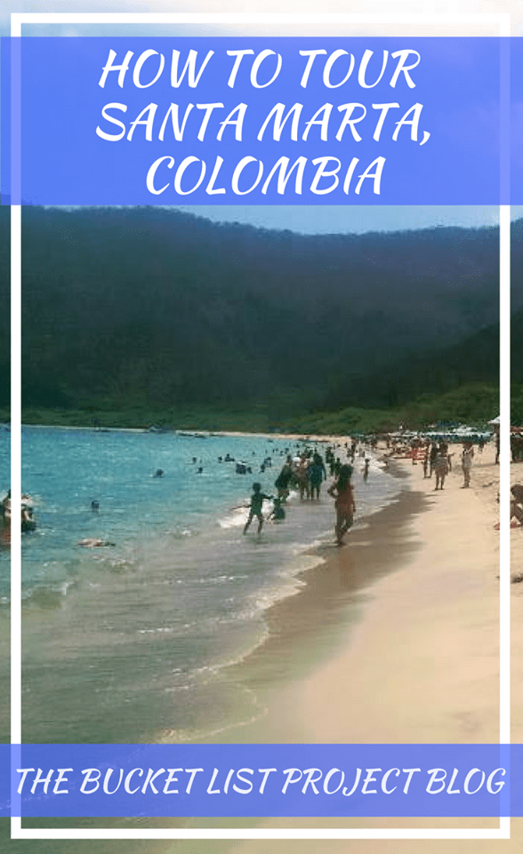 How to Tour Santa Marta, Colombia