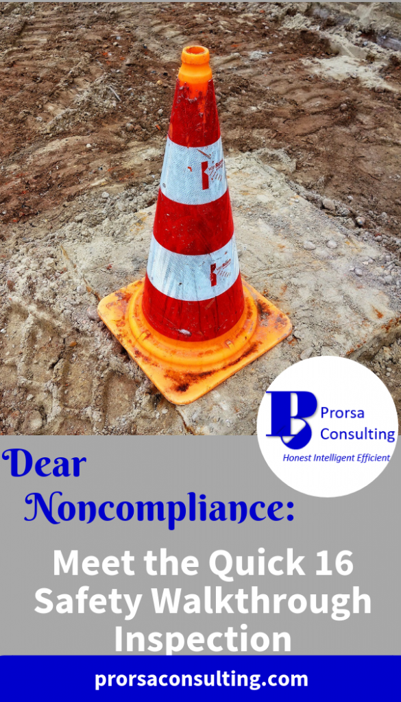 Dear Noncompliance: Meet the Quick 16 Safety Walkthrough Inspection