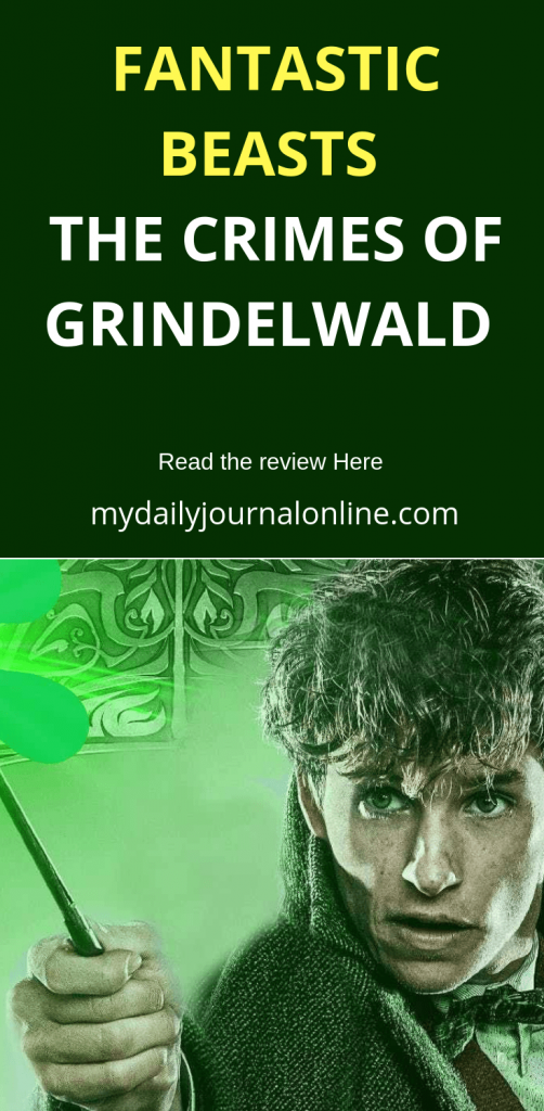 Fantastic Beasts The Crimes Of Grindelwald: A Review