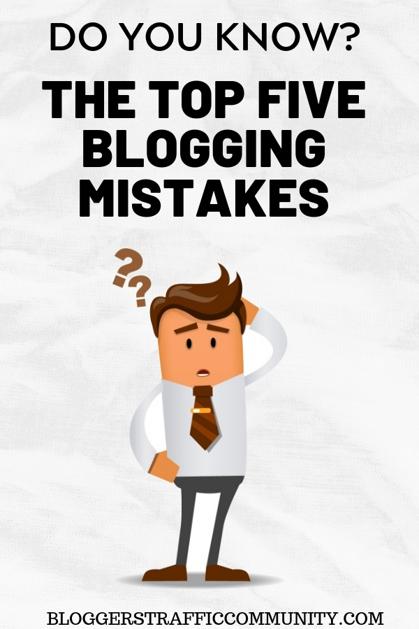 Top Five Blogging Mistakes